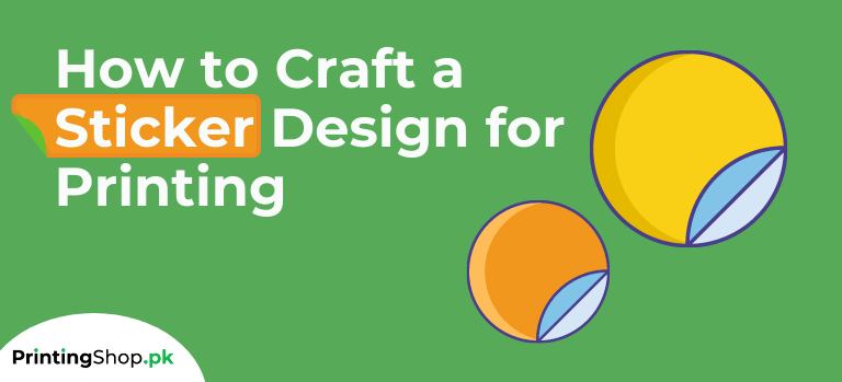 How to Craft a Sticker Design for Printing