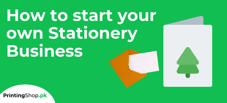 How to start your own Stationery Business