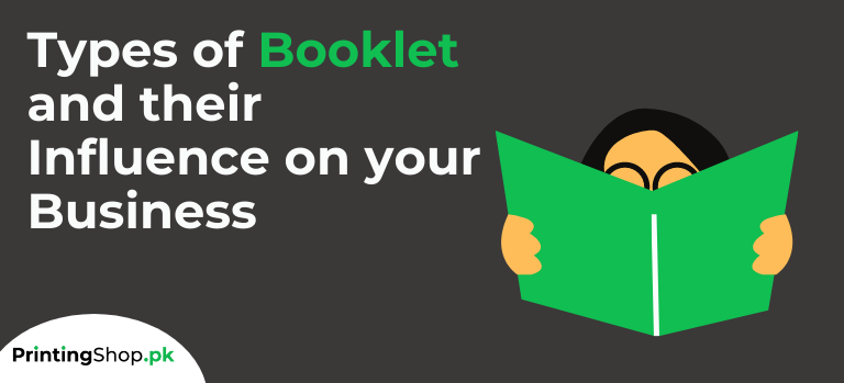 Types of Booklet and their Influence on your Business