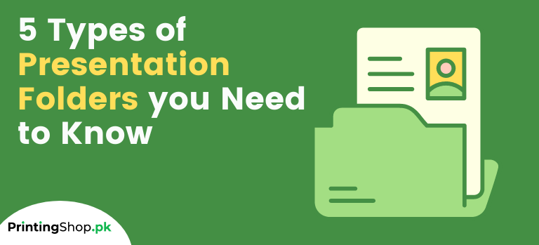5 Types of Presentation Folders you Need to Know