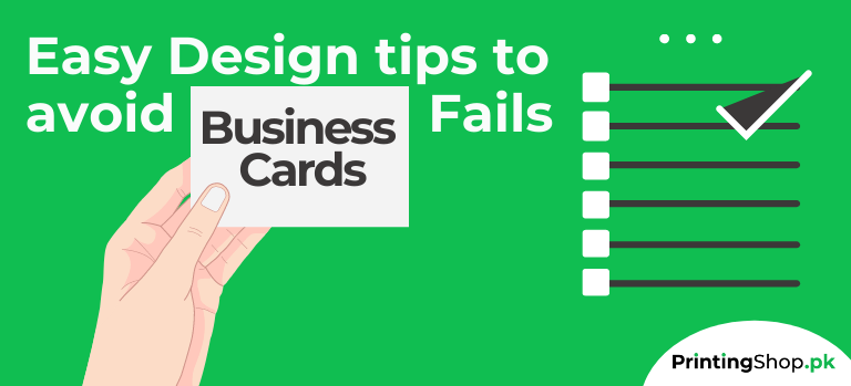 Easy Design tips to avoid Business Cards Fails