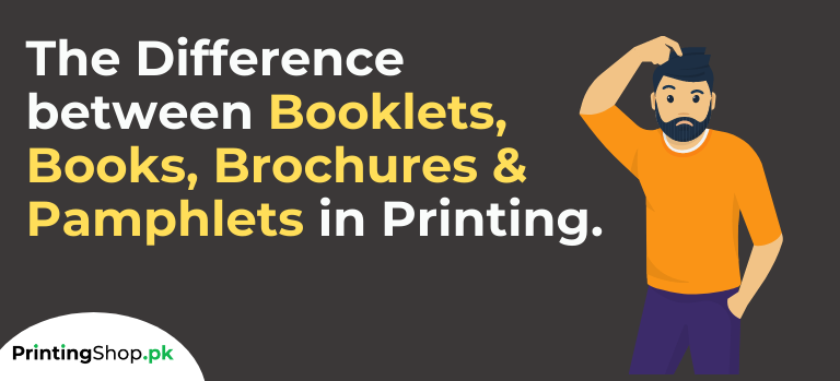 The Difference between Booklets, Books, Brochures & Pamphlets in Printing